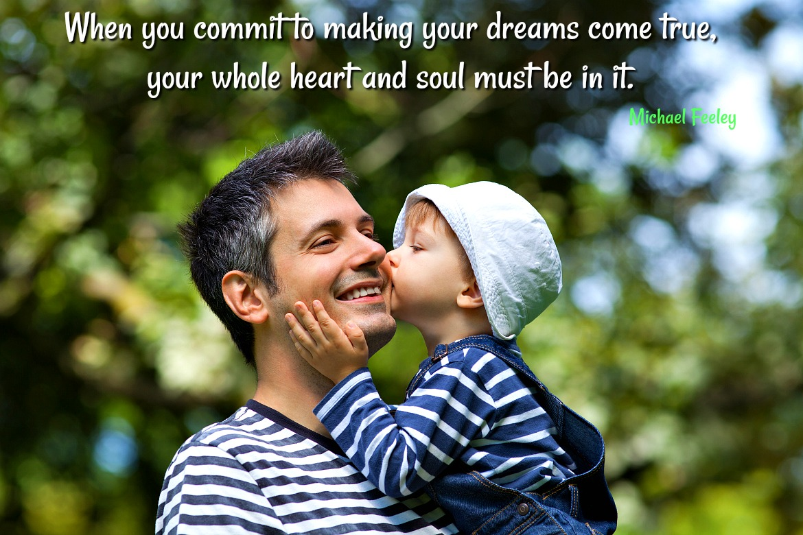 How Do You Commit to Your Dreams?